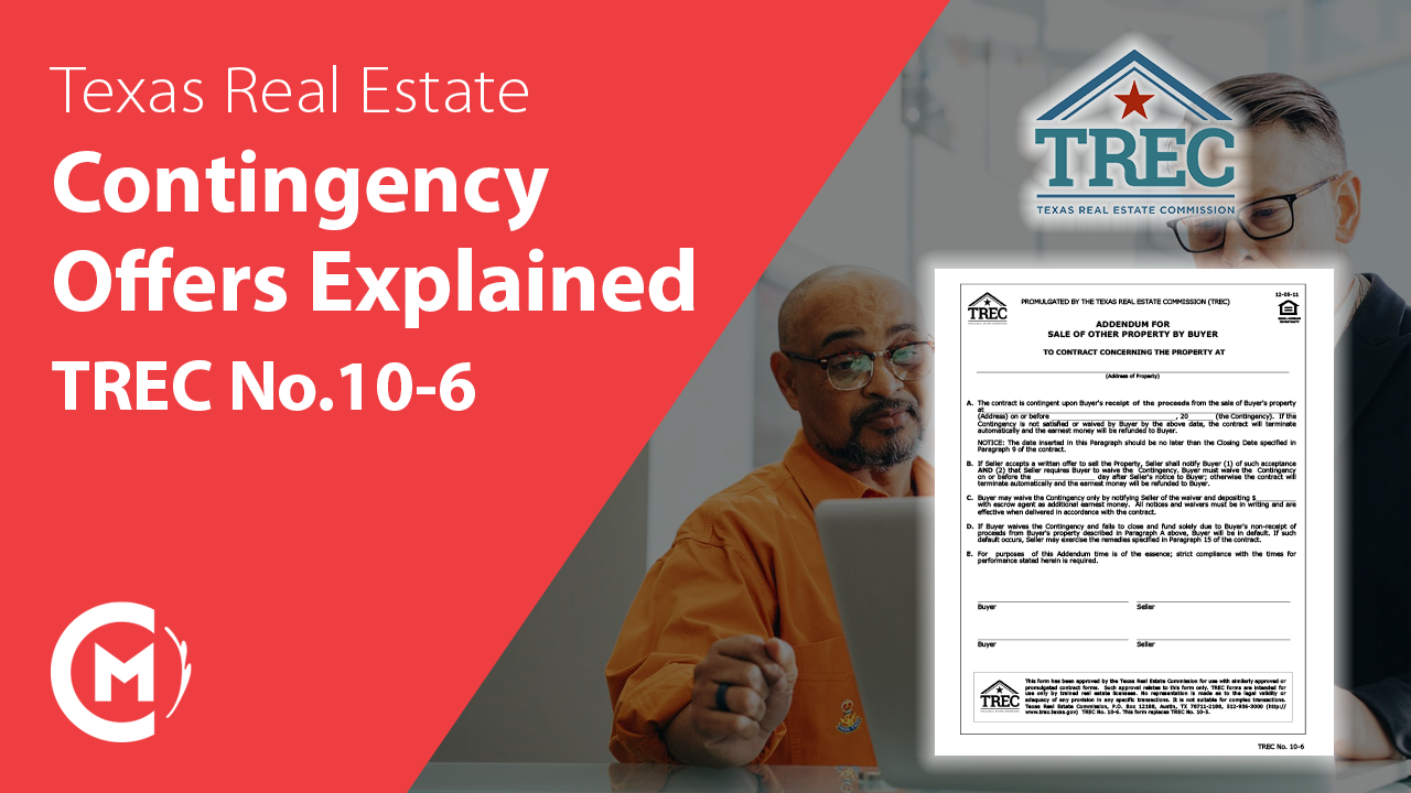 contingency offers explained texas real estate