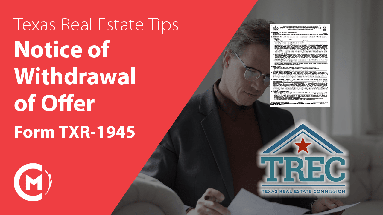 TXR-1945 Notice of Withdrawal of Offer Texas Real Estate Forms