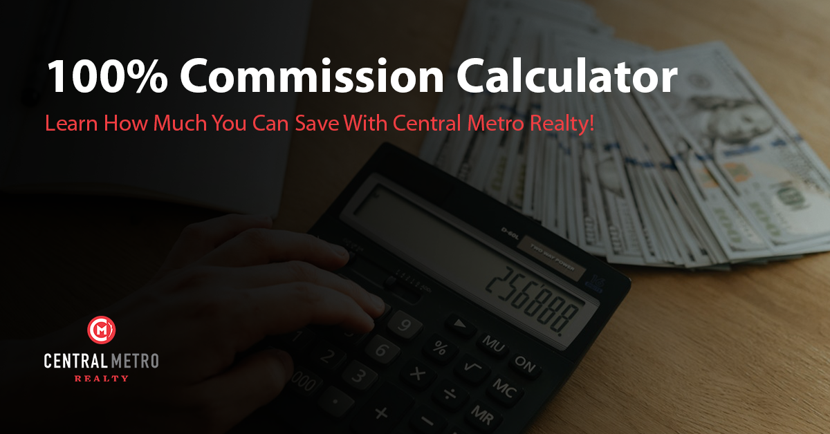 Texas Real Estate Commission Calculator Central Metro Realty