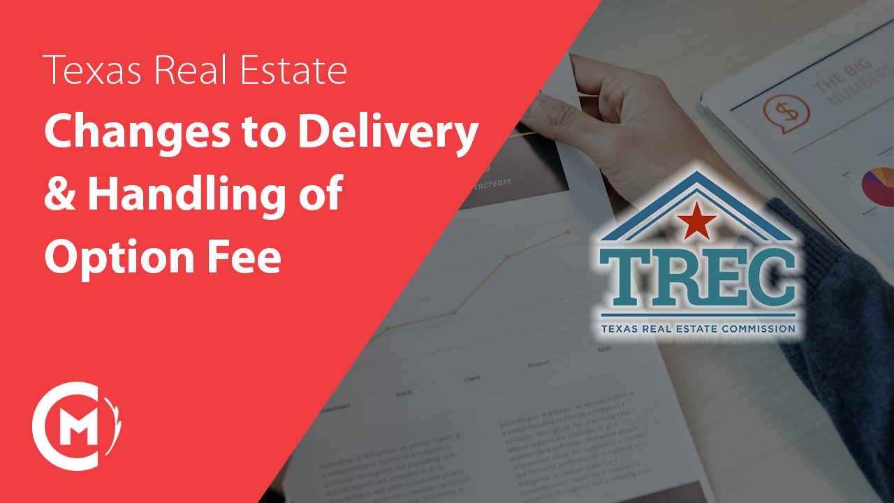 TREC changes to delivery and handling of option fee